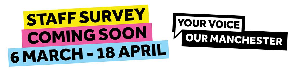 Staff Survey – coming soon – 6 March - 18 April